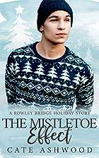 The Mistletoe Effect by Cate Ashwood