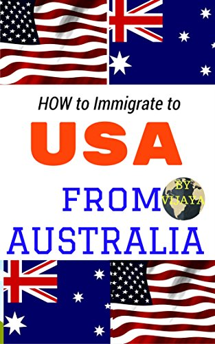 how-to-immigrate-to-usa-from-australia-your-step-by-step-guide-of-immigration-to-usa-united-states-of-america-from-australia