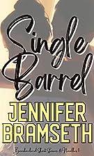 Single Barrel: Bourbonland Short Stories and…