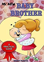 My new baby brother (Henny Paneth Book 1) by…
