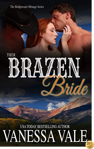 TTheir Brazen Bride (Bridgewater Menage Series Book 8)