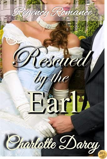 TRegency Romance: Rescued by the Earl (The Hamptons Search for Love Book 3)