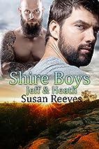 Shire Boys: Jeff & Heath by Susan Reeves