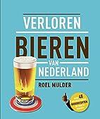 Verloren bieren van Nederland (Dutch…