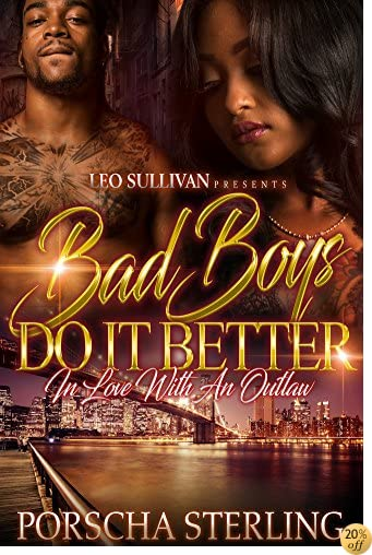 TBad Boys Do It Better: In Love With an Outlaw