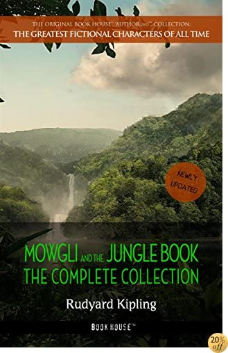 TMowgli and the Jungle Book: The Complete Collection (The Greatest Fictional Characters of All Time)