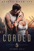 Corded by Alyssa Rose Ivy