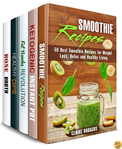 Super Healthy Box Set (5 in 1): Over 200 Smoothies, Keto Recipes, Fat Bombs, Dips, Dippers and Bone Broths for Healthy Living (Weight Loss & Healthy Living)