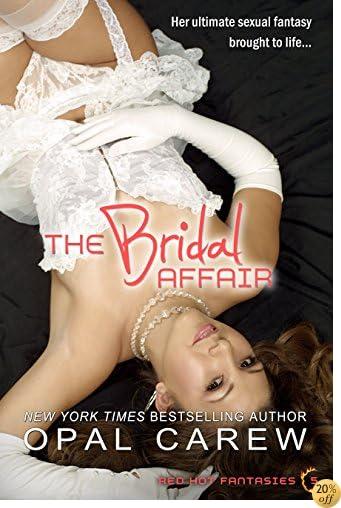TThe Bridal Affair (Red Hot Fantasies Book 5)