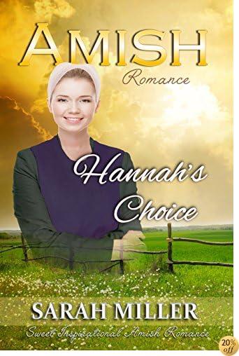 TAmish Romance: Hannah's Choice: Sweet Inspirational Amish Romance