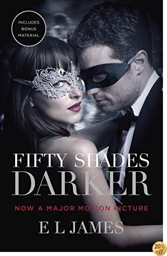 TFifty Shades Darker (Movie Tie-In Edition): Book Two of the Fifty Shades Trilogy (Fifty Shades of Grey Series)