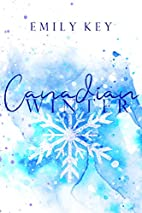 Canadian Winter by Emily Key