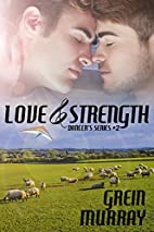 Love & Strength by Grein Murray