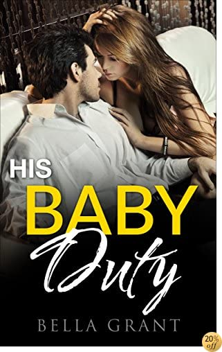 THIS BABY DUTY (Older Man Younger Woman Professor Secret Baby Romance)