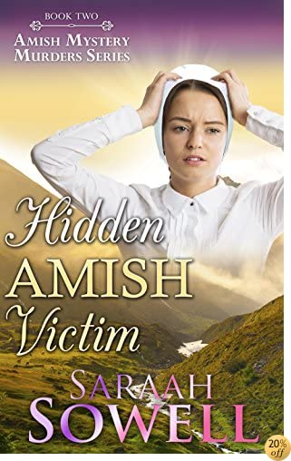 THidden Amish Victim (Book Two - Amish Mystery Murders Series)