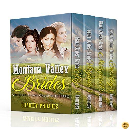 TMontana Valley Brides: A Historical Mail Order Bride Series