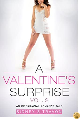 TA Valentines Surprise (Vol. 2): An Interracial Romance Tale