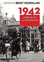 1942 (Dutch Edition) by Erik Schumacher