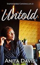 Untold (Sisterhood Chronicles Book 3) by A.…