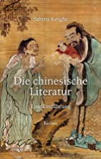 Die chinesische Literatur: Eine Einführung…