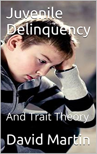 juvenile-delinquency-and-trait-theory-physch-101