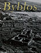 Byblos: The History and Legacy of the Oldest…