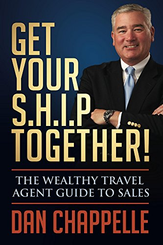 get-your-ship-together-the-wealthy-travel-agent-guide-to-sales