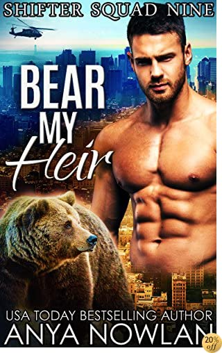 TBear My Heir (Shifter Squad Nine Book 1)