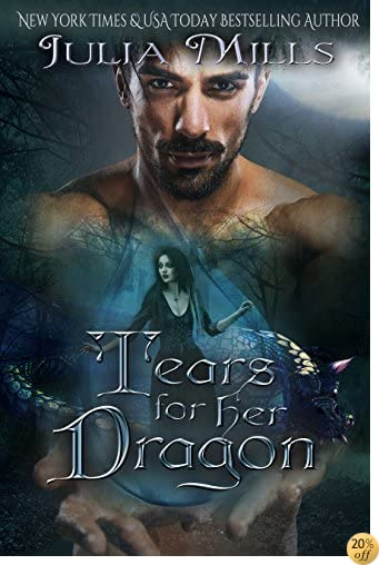 TTears for Her Dragon (Dragon Guard Series Book 16)