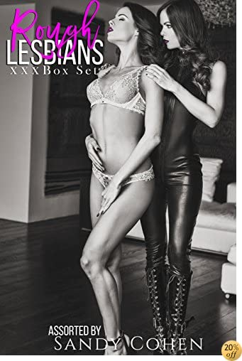 Rough Lesbians (Girl on Girl Domination and Submission Box Set)