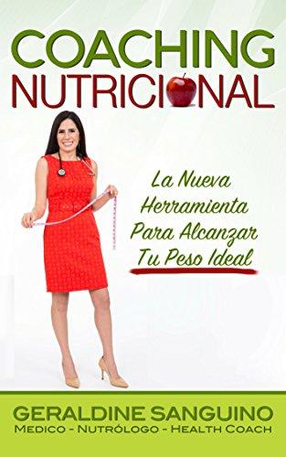 coaching-nutricional-la-nueva-herramienta-para-alcanzar-tu-peso-ideal-spanish-edition