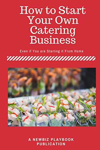 how-to-start-a-catering-business-even-if-you-are-starting-it-from-home