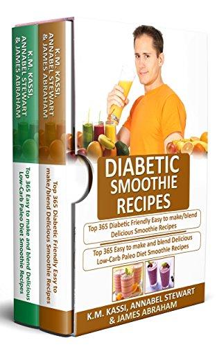 diabetic-smoothie-recipes-2-manuscripts-in-1-top-365-diabetic-friendly-delicious-smoothie-recipes-top-365-delicious-low-carb-paleo-diet-smoothie-recipes
