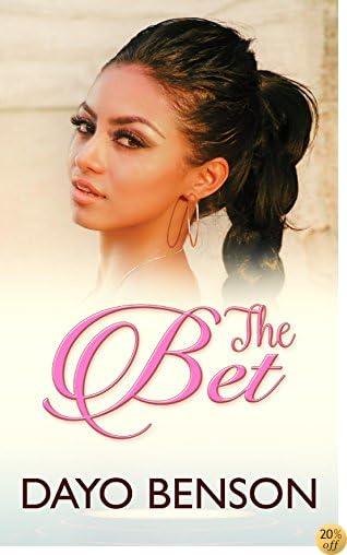 TThe Bet (A Christian Novel) (The Dare Book 2)