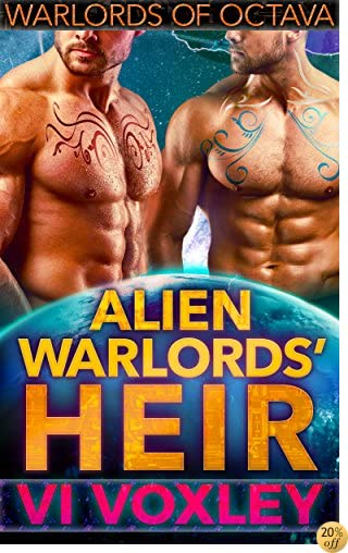 TAlien Warlords' Heir (Warlords of Octava Book 2)