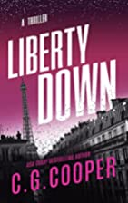 Liberty Down (Corps Justice Book 13) by C.…