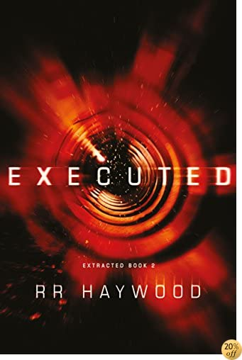 TExecuted (Extracted Trilogy Book 2)