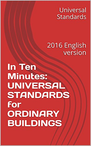 in-ten-minutes-universal-standards-for-ordinary-buildings-2016-english-version