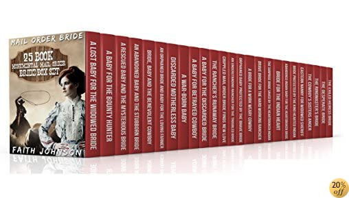 TMail Order Bride: 25 Book Monumental Mail Order Bride Box Set (Clean and Wholesome Western Historical Romance)