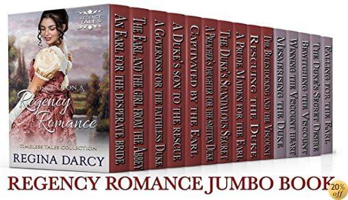 TOnce Upon a Regency Romance (Regency Romance Timeless Tales) (15 Book Box Set)