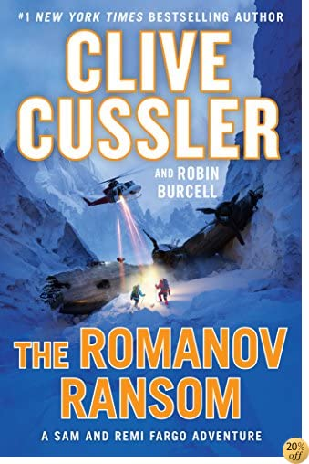 TThe Romanov Ransom (A Sam and Remi Fargo Adventure)