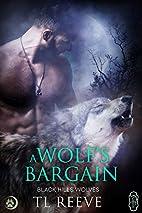 A Wolf's Bargain (Black Hills Wolve #59)…