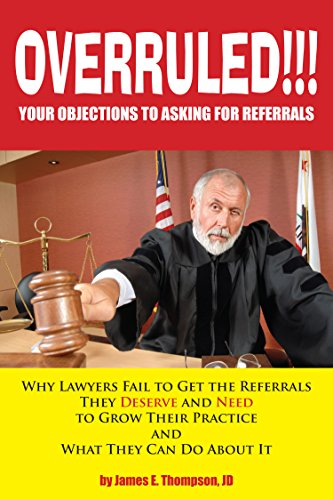 overruled-your-objections-to-asking-for-referrals