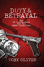 Duty and Betrayal: The SS Brotherhood and…