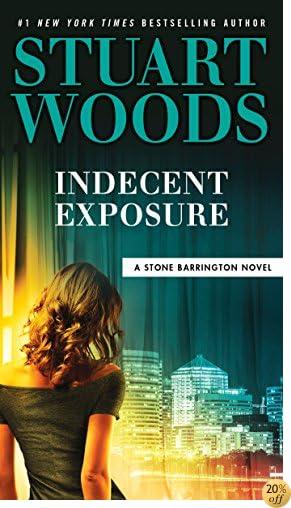 TIndecent Exposure (A Stone Barrington Novel)