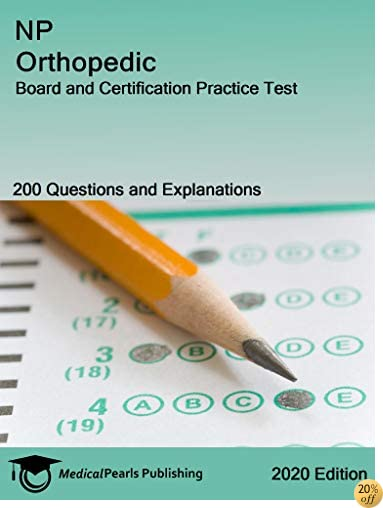 NP Orthopedic: Board and Certification Practice Test