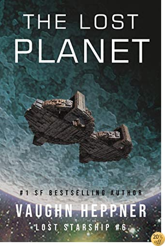 TThe Lost Planet (Lost Starship Series Book 6)