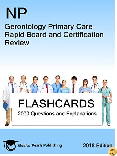 NP Gerontology Primary Care: Rapid Board and Certification Review