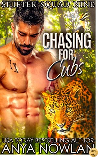 TChasing For Cubs (Shifter Squad Nine Book 3)