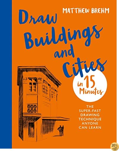 TDraw Buildings and Cities in 15 Minutes: Amaze Your Friends With Your Drawing Skills